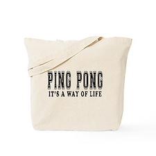 Ping Pong It's A Way Of Life Tote Bag