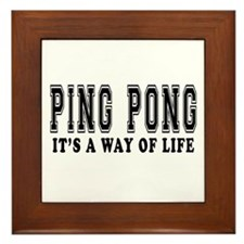 Ping Pong It's A Way Of Life Framed Tile