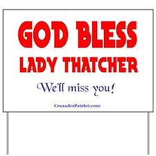 LADYTHATCHER3 Yard Sign