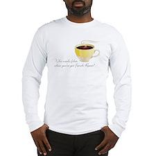 French Roast Long Sleeve T-Shirt