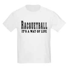 Racquetball It's A Way Of Life T-Shirt