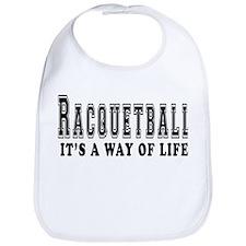 Racquetball It's A Way Of Life Bib