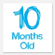 "10 Months Old Baby Milestones Square Car Magnet 3"""