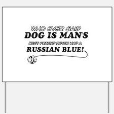 Russian Blue Cat designs Yard Sign