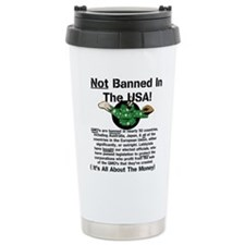 Not Banned In The USA! Travel Mug