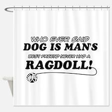 Ragdoll Cat designs Shower Curtain