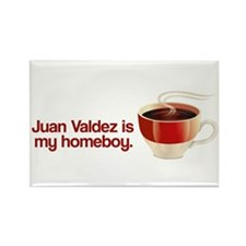Juan Valdez is my Homeboy Rectangle Magnet