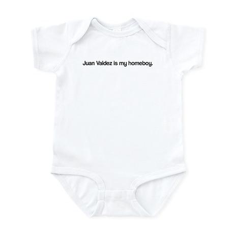 Juan Valdez is my Homeboy Infant Bodysuit