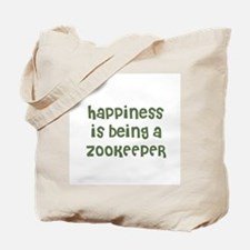 Happiness is being a ZOOKEEPE Tote Bag