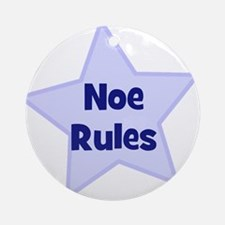 Noe Rules Ornament (Round)