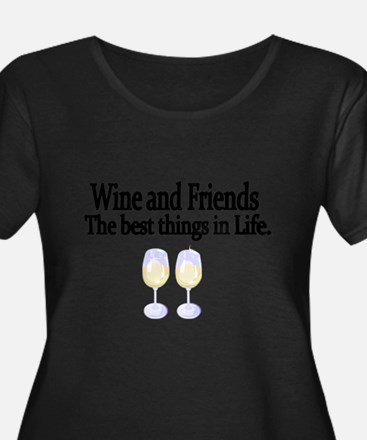 Wine and Friends. The best things in Life. Plus Si