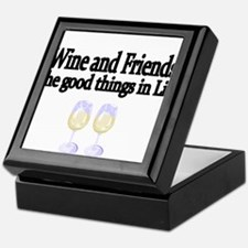 Wine and Friends. The good things in Life. Keepsak