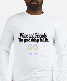 Wine and Friends. The good things in Life. Long Sl