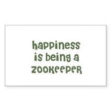 Happiness is being a ZOOKEEPE Sticker (Rectangular