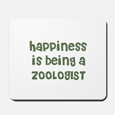 Happiness is being a ZOOLOGIS Mousepad