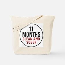 11 Months Clean & Sober Tote Bag