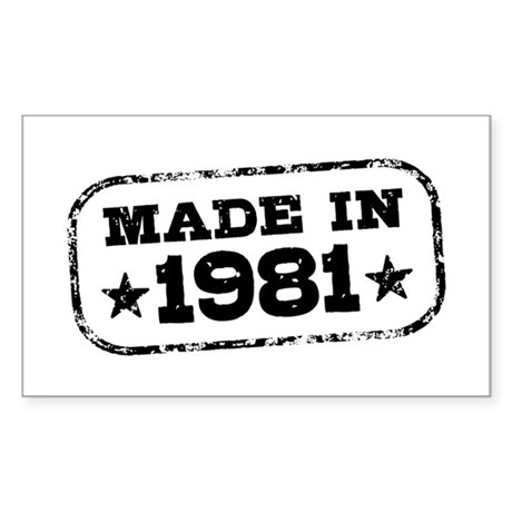 Made In 1981 Sticker (Rectangle)