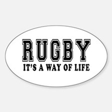 Rugby It's A Way Of Life Sticker (Oval)