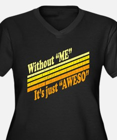 Funny! Im Awesome Plus Size T-Shirt