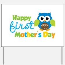 Owl Boy 1st Mothers Day Yard Sign