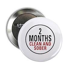 "2 Months Clean & Sober 2.25"" Button"