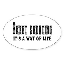 Skeet Shooting It's A Way Of Life Decal