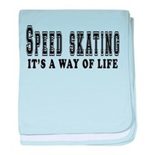 Speed Skating It's A Way Of Life baby blanket