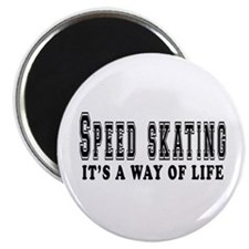 """Speed Skating It's A Way Of Life 2.25"""" Magnet (10"""