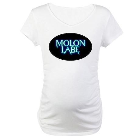 Come and Take It - BlueShine Maternity T-Shirt