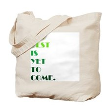 The Best (green) Tote Bag