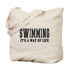 Swimming It's A Way Of Life Tote Bag