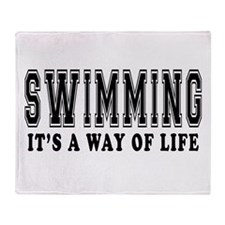 Swimming It's A Way Of Life Throw Blanket