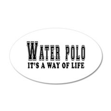 Waterpolo It's A Way Of Life Wall Decal