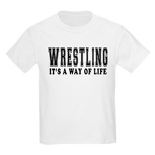 Wrestling It's A Way Of Life T-Shirt