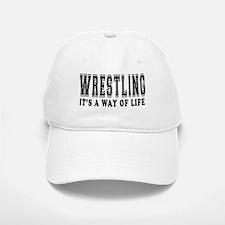 Wrestling It's A Way Of Life Baseball Baseball Cap