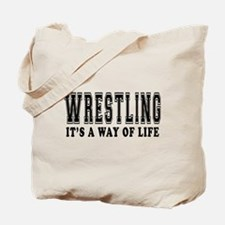 Wrestling It's A Way Of Life Tote Bag