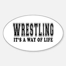 Wrestling It's A Way Of Life Decal
