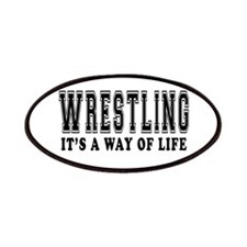 Wrestling It's A Way Of Life Patches