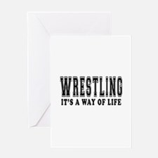 Wrestling It's A Way Of Life Greeting Card