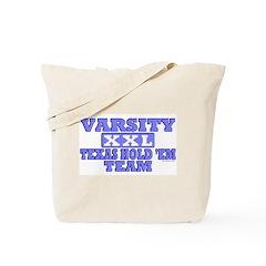 Varsity Texas Hold 'Em Team Tote Bag