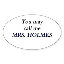 Mrs. Holmes Decal