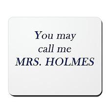 Mrs. Holmes Mousepad