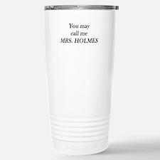 Mrs. Holmes Travel Mug