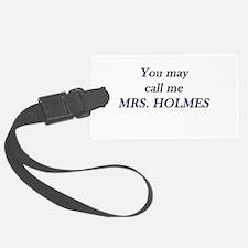 Mrs. Holmes Luggage Tag