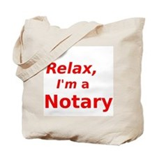 Relax I'm a Notary Tote Bag