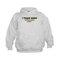 I Teach Music what's your super power Hoodie