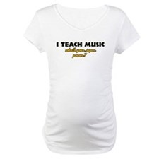 I Teach Music what's your super power Shirt