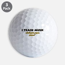 I Teach Music what's your super power Golf Ball