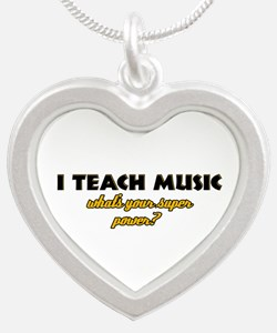 I Teach Music what's your super power Silver Heart