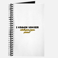 I Coach Soccer what's your super power Journal